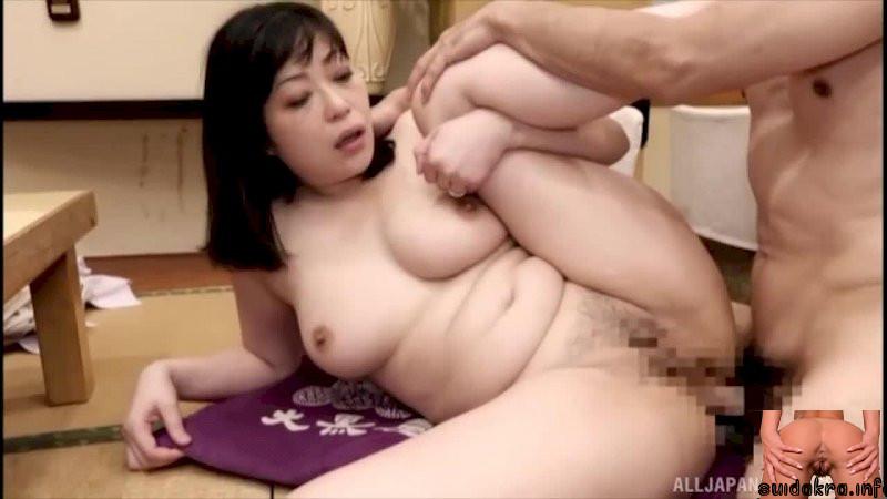 japanese porno fucked milf hardcore go gets anal body nippon creampied mom